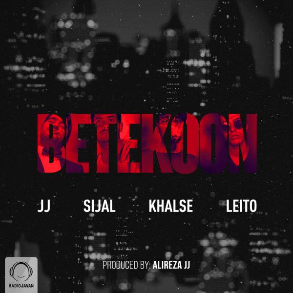 Alireza JJ & Sijal - Betekoon (Ft Sepehr Khalse & Behzad Leito)