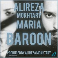 Alireza Mokhtary & Maria - 'Baroon'