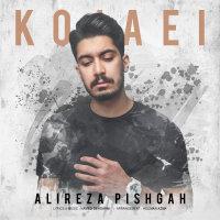 Alireza Pishgah - 'Kojaei'