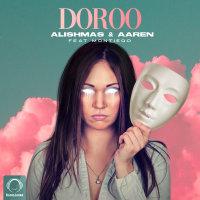Alishmas & Aaren - 'Doroo (Ft Montiego)'