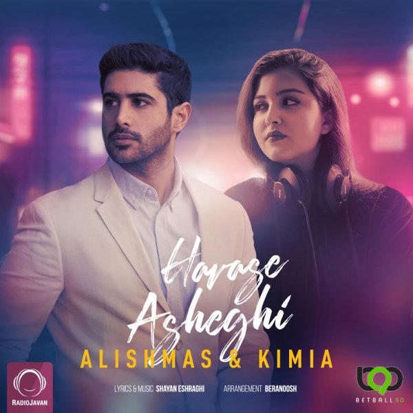 Alishmas & Kimia - 'Havase Asheghi'