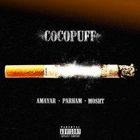 Amayar, Parham, & Mosht - 'Cocopuff'