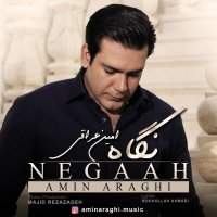 Amin Araghi - 'Negaah'
