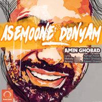 Amin Ghobad - 'Asemoone Donyam'