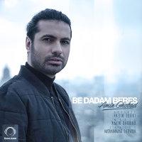 Amin Ghobad - 'Be Dadam Beres'