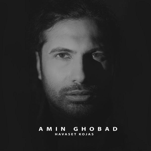Amin Ghobad - Havaset Kojas