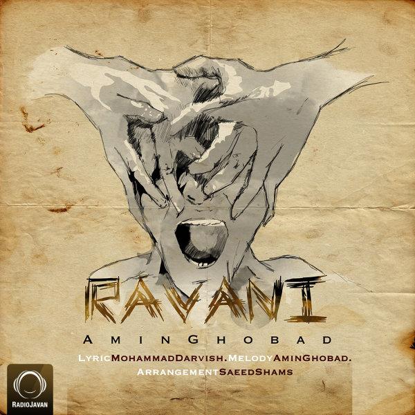 Amin Ghobad - 'Ravani'