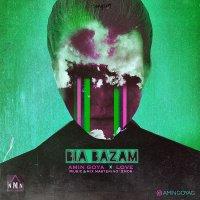 Amin Goya & Love - 'Bia Bazam'