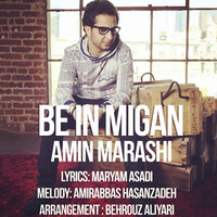 Amin Marashi - 'Be In Migan'