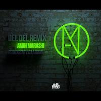 Amin Marashi - 'Del Del (Remix)'