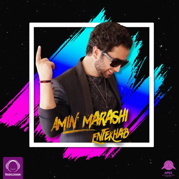 Amin Marashi - 'Entekhab'