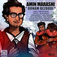 Amin Marashi - 'Oonam Bezoodi'