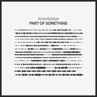 Aminashkan - 'Everything Is Changed'