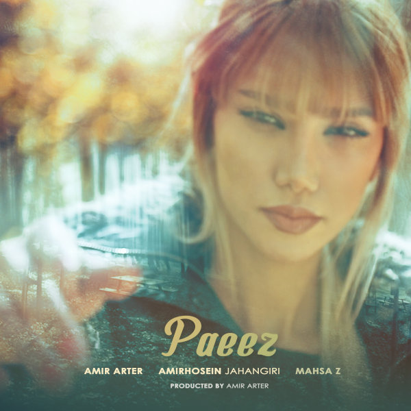 Amir Arter & Hossein Jahangiri - 'Paeez (Ft Mahsa Z)'