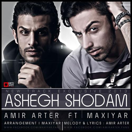 Amir Arter - Ashegh Shodam (Ft Maxiyar)