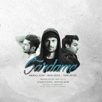 Amir Arter - 'Sardame (Ft Iman Arses & AmirAli Azimi)'