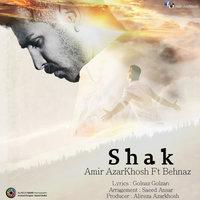 Amir Azarkhosh - 'Shak (Ft Behnaz)'