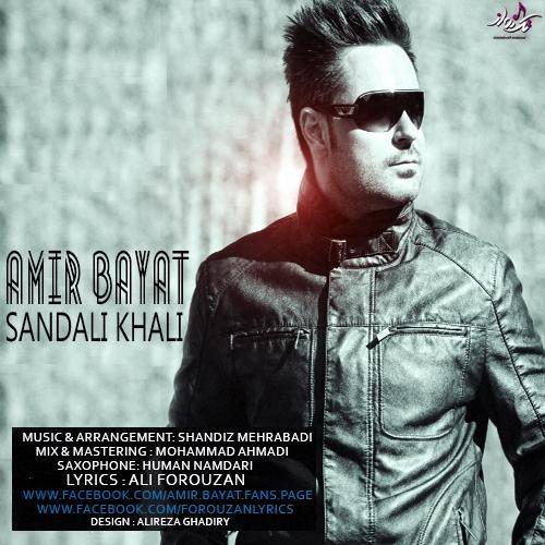 Amir Bayat - 'Sandalie Khali'