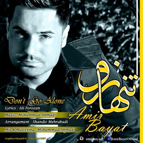 Amir Bayat - 'Tanha Naro'