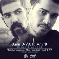 Amir D-VA - 'Rasmesh Nabood (Ft Amir B)'