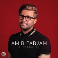 Amir Farjam - 'Khoshhalam'