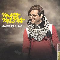 Amir Farjam - 'Mage Mishe'