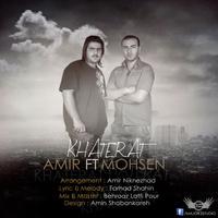 Amir - 'Khaterat (Ft Mohsen)'