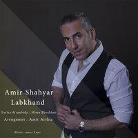Amir Shahyar - 'Labkhand'