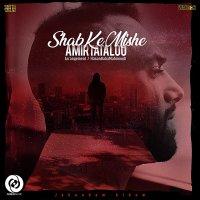 Amir Tataloo - 'Shab Ke Mishe'