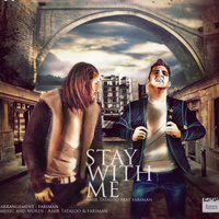 Amir Tataloo - 'Stay With Me (Ft Fariman)'