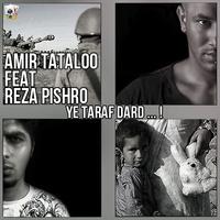Amir Tataloo - 'Ye Taraf Dard (Ft Pishro)'