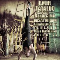 Amir Tataloo - 'Zendegimo Vaasat Midam'