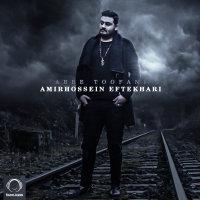 Amirhossein Eftekhari - 'Abre Toofani'