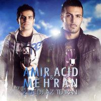 Amiryar & Mehran - 'Ba Esharam Bia (Ft Amir Ali)'