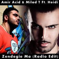 Amiryar & Milad T - 'Zendegie Ma (Ft Heidi)'
