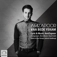 Amizapoor - 'Vaa Bede Yekam'