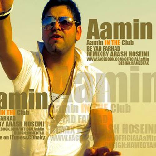 AaMin - 'Be Yade Farhad (Remix)'