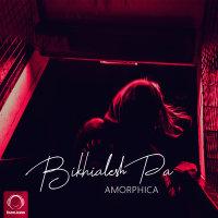 Amorphica - 'Bikhialesh Pa'
