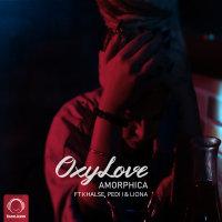 Amorphica - 'OxyLove (Ft Sepehr Khalse & Pedi I & Liona)'