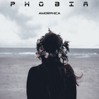 Amorphica - 'Phobia'