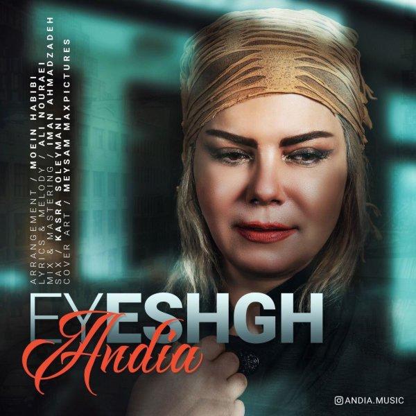 Andia - Ey Eshgh