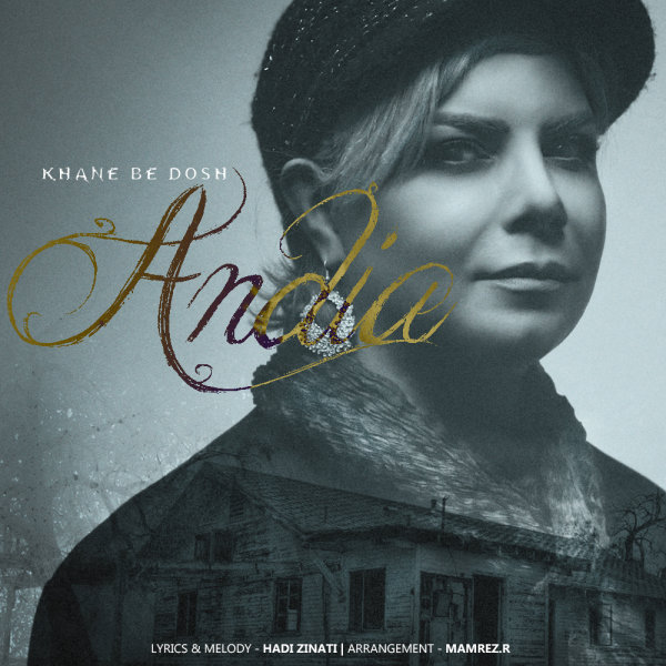 Andia - Khane Be Dosh