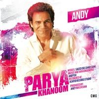 Andy - 'Parya Khanoom'