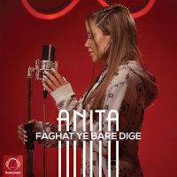 Anita - 'Faghat Ye Bare Dige'