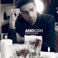 Anoosh - 'Dinner Alone'