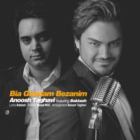 Anooshirvan Taghavi - 'Bia Ghadam Bezanim (Ft Baktash)'