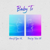 Aran - 'Baby To (Ft Mojan Nk)'