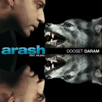 Arash - 'Dooset Daram (Ft Helena) FIlatov & Karas Remix'