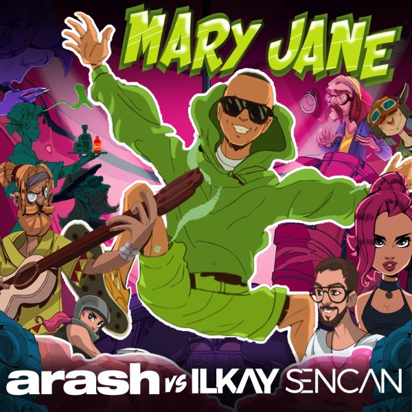 Arash & Ilkay Sencan - 'Mary Jane'