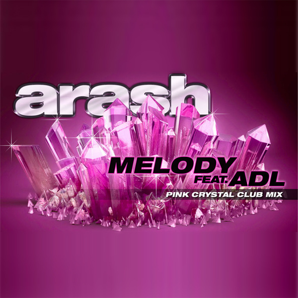 Arash - Melody (Pink Crystal Club Mix)